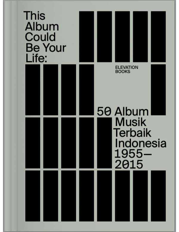 This Album Could Be Your Life: Album Musik Indones...