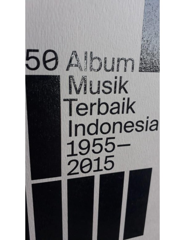 This Album Could Be Your Life: Album Musik Indonesia Terbaik 1955-2015